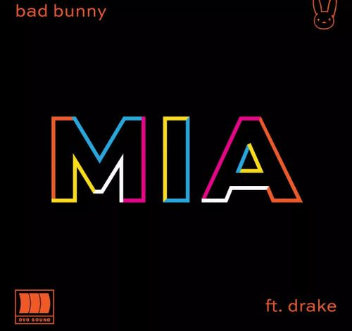 Bad Bunny – Mia Ft. Drake
